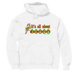Holiday Christmas t-shirt sayings hoodie hooded sweatshirt shirt It's all about Jesus