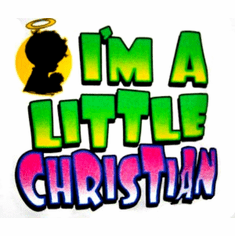 I'm a little Christian Infant toddler Youth T-shirt