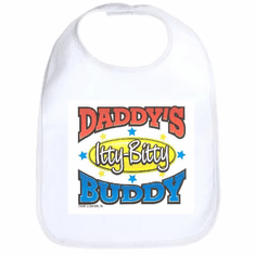 Infant baby bib Daddy's Itty Bitty Buddy