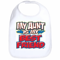 Infant baby bib My Aunt is my best friend