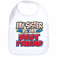 Infant Baby bib My sister is my best friend