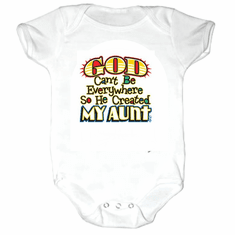 Infant baby toddler Creeper sleeper body suit one piece God Can't be everywhere so he created my aunt