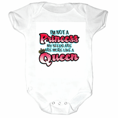 Infant baby toddler Creeper Sleeper body suit one piece I'm not a Princess my needs are more like a queen
