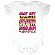 Infant baby toddler creeper sleeper body suit one piece LOOK OUT I'm having a sugar overload