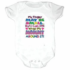 Infant baby toddler Creeper sleeper body suit one piece My finger may be small but I can still wrap my Mommy around it