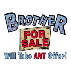 Infant baby toddler kids Brother for Sale Will take ANY offer