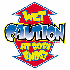 Infant baby toddler kids CAUTION Wet at both ends