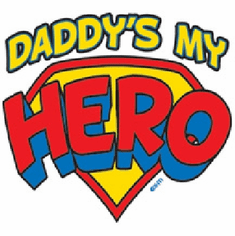 Infant baby toddler kids Daddy's my Hero
