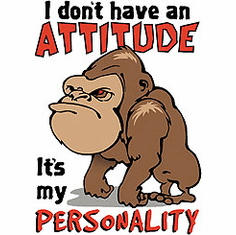 Infant baby toddler kids I don't have an ATTITUDE it's my PERSONALITY Gorilla