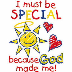 Infant baby toddler kids I must be special because God made me