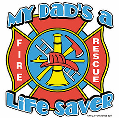 Infant baby toddler kids My Dad's a Lifesaver Fireman Firefighter Fire Rescue