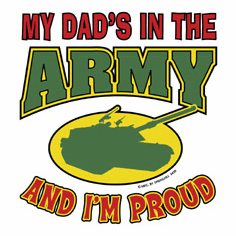 Infant baby toddler kids My Dad's in the ARMY and I'm Proud