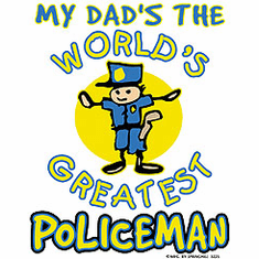 Infant baby toddler kids My Dad's the world's GREATEST Policeman Police Officer