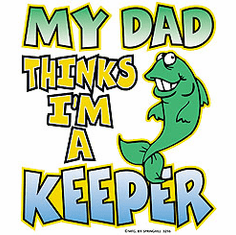 Infant baby toddler kids My Dad thinks I'm a keeper fish