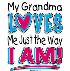 Infant baby toddler kids My Grandma loves me just the way I am