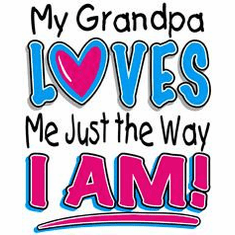 Infant baby toddler kids My Grandpa loves me just the way I am