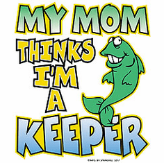 Infant baby toddler kids My Mom thinks I'm a keeper fish