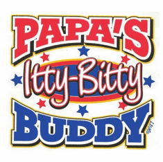 Infant baby toddler kids Papa's itty bitty buddy