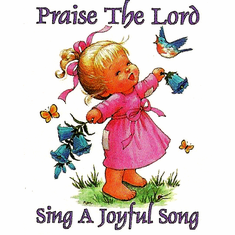 Infant baby toddler kids Praise the Lord Sing a joyful song little girl birds and butterflies