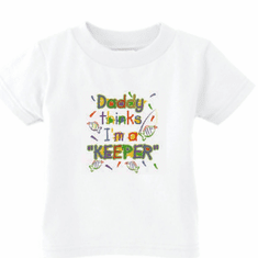 Infant baby toddler kids t-shirt Daddy thinks I'm a keeper fish