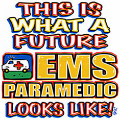 Infant baby toddler kids This is what a future EMS Paramedic looks like