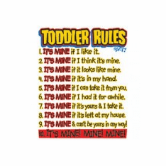 Infant Baby toddler kids Toddler Rules It's Mine Mine Mine