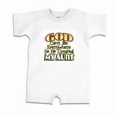 Infant baby toddler Romper body suit one piece God Can't be everywhere so he created my aunt