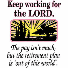 Keep working for the Lord christian shirt