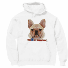 Nature Animal Dog puppy doggie This is my happy face pullover hoodie hooded  sweatshirt