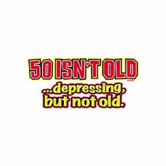 novelty birthday shirt 50 isn't old depressing but not old 50th fifty