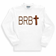 Our Unique Novelty Christian design BRB Be right back John 14:3 long sleeve tshirt sweatshirt