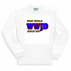 Our Unique Novelty Christian WWJD W W J D What would Jesus do long sleeve tshirt sweatshirt