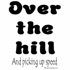 Over the hill and picking up speed