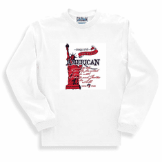 Patriotic Statue of Liberty Forever American And to the Republic for which it stands with Liberty and Justice for all Born Free long sleeve t-shirt shirt sweatshirt