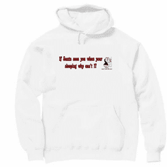 Pullover Hoodie Sweatshirt: Funny Christmas: If Santa sees you when you're sleeping why can't I?