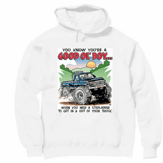 Redneck You know you're a Good Ol' Boy When you need a step ladder to get in and out of your truck hoodie hooded sweatshirt
