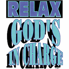 Relax God's in charge christian shirt t-shirt