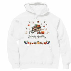 Seasonal Autumn Fall harvest so great to behold natures' bounty of shimmering gold hoodie hooded sweatshirt