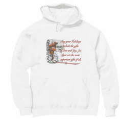 Seasonal Christmas May your Holiday include Love and Joy most important gifts hoodie hooded sweatshirt