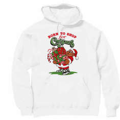 Seasonal Holiday Born to Shop for Christmas hoodie hooded sweatshirt