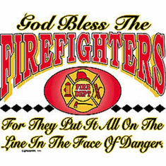 Shirt: God bless the FIREFIGHTERS firemen fireman firefighter