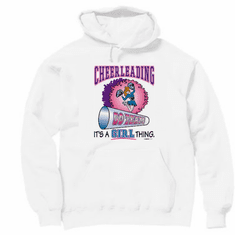 Sports Cheerleading It's a GIRL thing hoodie hooded sweatshirt