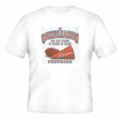 Sports If Cheerleading got any easier it would be called Football t-shirt shirt