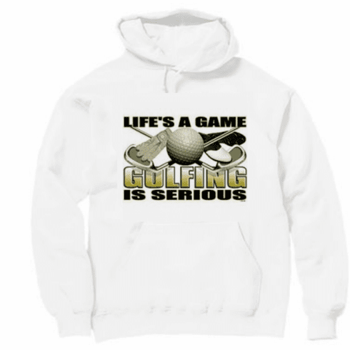 a3e77b054 Sports Life's A Game Golfing is Serious hoodie hooded sweatshirt