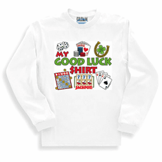 Sweatshirt or long sleeve T-Shirt: My Good Luck Shirt - Bingo Gambling
