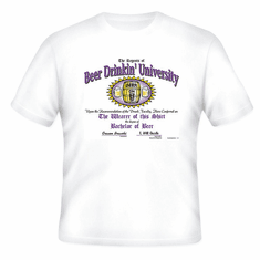 T-Shirt:  Beer Drinkin' University drinking party bachelor of college