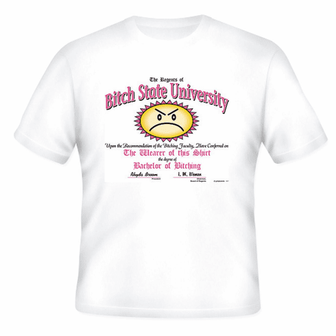 T-Shirt:  Bitch State University