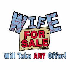 T-shirt:  Wife for sale will take ANY offer!