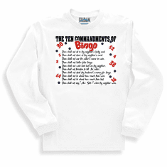 Ten Commandments of BINGO sweatshirt or long sleeve T-Shirt