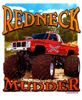 truck shirt REDNECK MUDDER monster truck trucking mudding 4 wheel drive